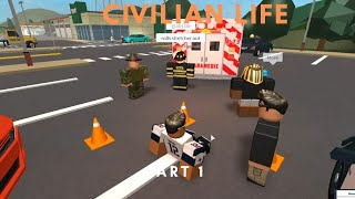 ROBLOX   Firestone Civilian Life (part 1)