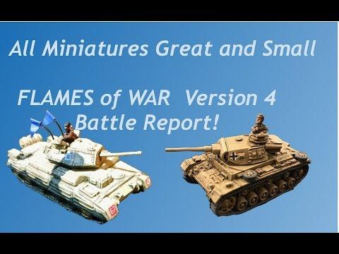 Flames Of War Version 4!  Mid War Battle Report