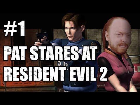 Pat Stares At RE2 (Part 1)