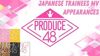 [PRODUCE48] Japanese trainees MV appearances