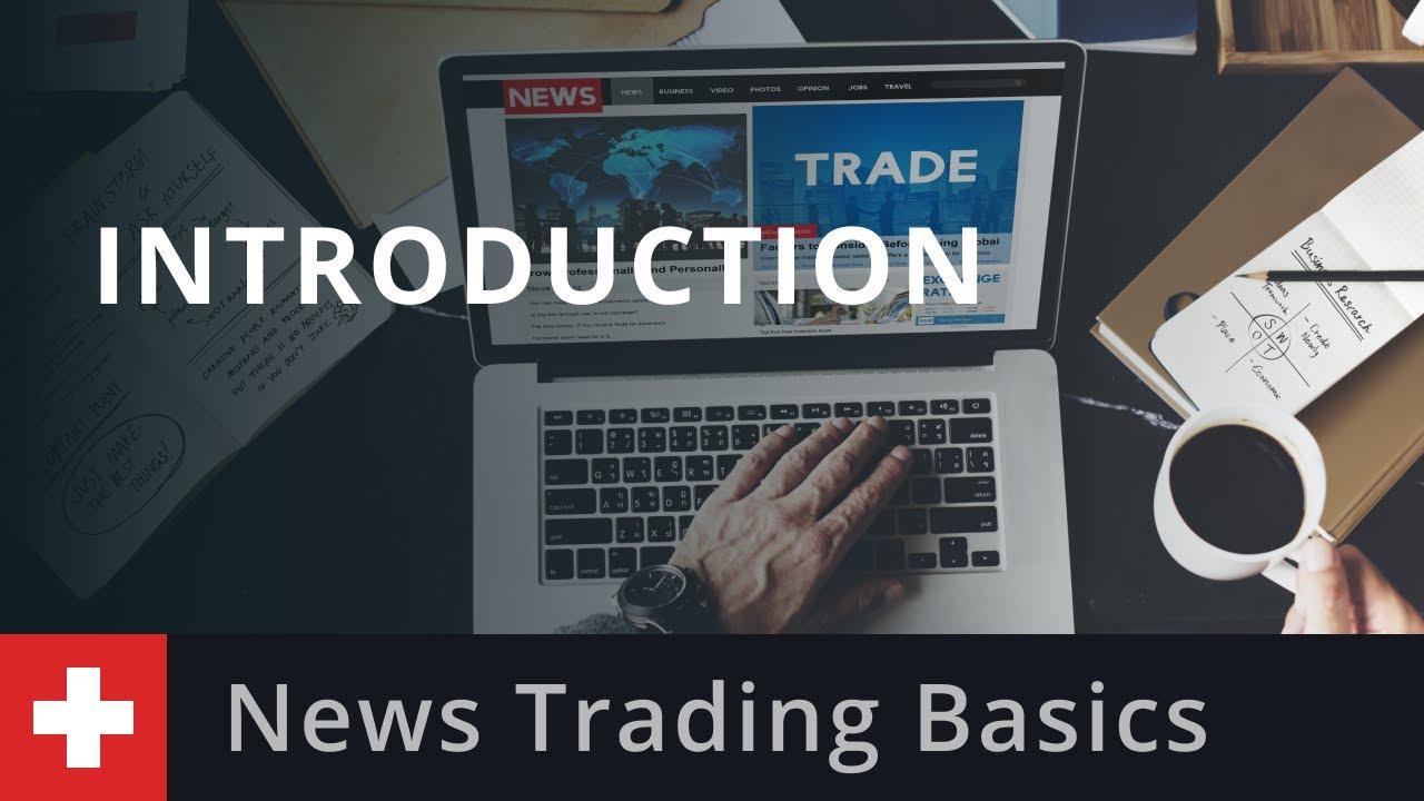 News Trading Basics: Introduction
