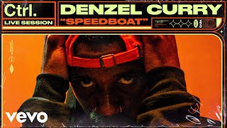 "Denzel Curry - ""Speedboat"" Live Session 