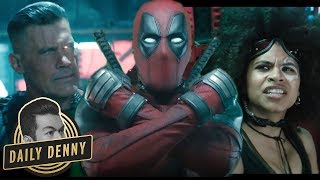 'Deadpool 2' Trailer 2: Cable Meets the X-Force | Daily Denny