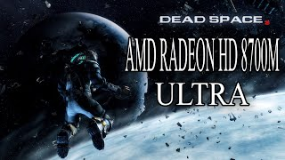 Dead Space 3 Gameplay in Ultra settings on AMD HD GRAPHICS 8700m