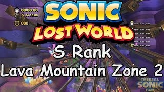 Sonic Lost World - Lava Mountain Zone 2 - S Rank