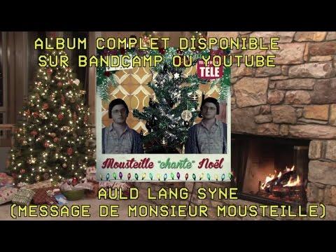 """Les Appendices - Mousteille """"chante"""" Noël - Auld Lang Syne [version officielle]"""