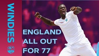 Windies Bowl England Out For Record Low 77 | Windies v England | Windies Finest