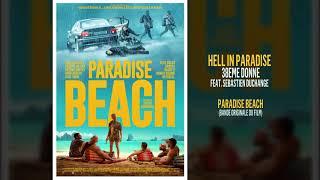 Paradise Beach - Hell in Paradise (BO du Film) 38eme Donne Feat Sebastien Duchange