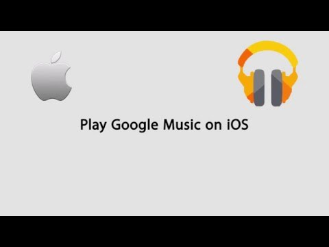 How to Use Google Play Music on iPhone/iPad/iPod