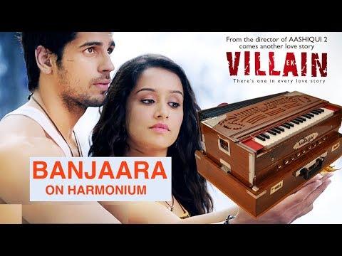 Banjaara | Ek Villain | Shraddha Kapoor, Siddharth Malhotra | Harmonium, Keyboard, Piano Tutorial