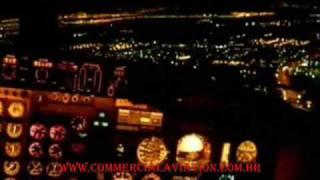 Pouso Noturno - Imagem diretamente cabine de comando