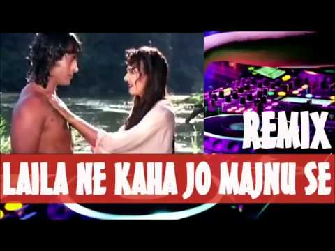 Dj mix ~ laila ne kaha jo majnu se ||| Hindi Song 2017 ||| Old is Gold |||