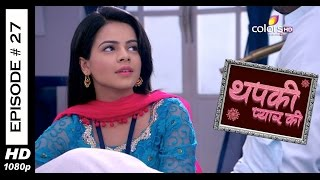 Thapki Pyar Ki - 24th June 2015 - थपकी प्यार की - Full Episode (HD)