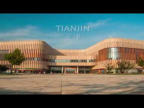 Tianjin 天津 | A Time Lapse Video