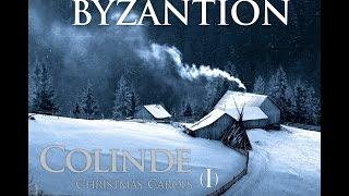 BYZANTION - Colinde I