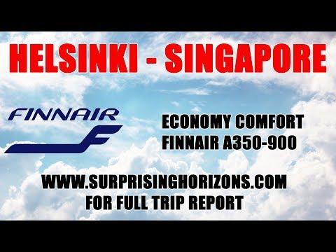 Helsinki - Singapore | Finnair A350-900 | Economy Comfort | Report