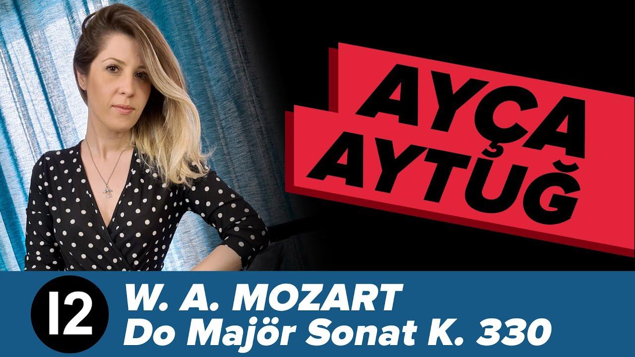 W. A. Mozart Do Majör Piyano Sonatı K.330