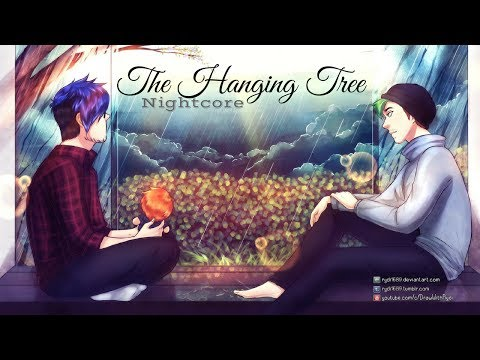 THE HANGING TREE | Nightcore