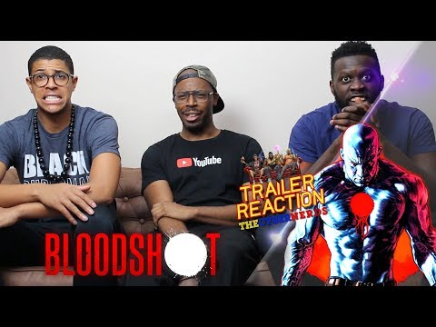 Bloodshot Official Trailer Reaction!