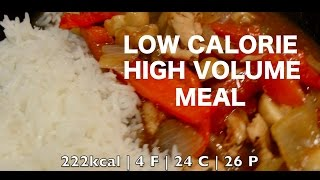 HOW TO MAKE A HIGH VOLUME, LOW CALORIE MEAL!