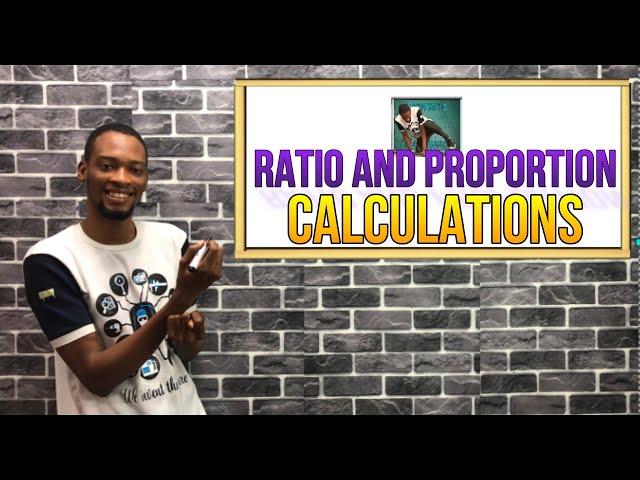 Ratio And Proportion For Schools, Waec & Jamb (Pt. 2)