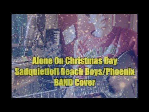Alone On Christmas Day (Sad Quiet Lofi Beach Boys/Phoenix Band Cover) #495 - YouTube