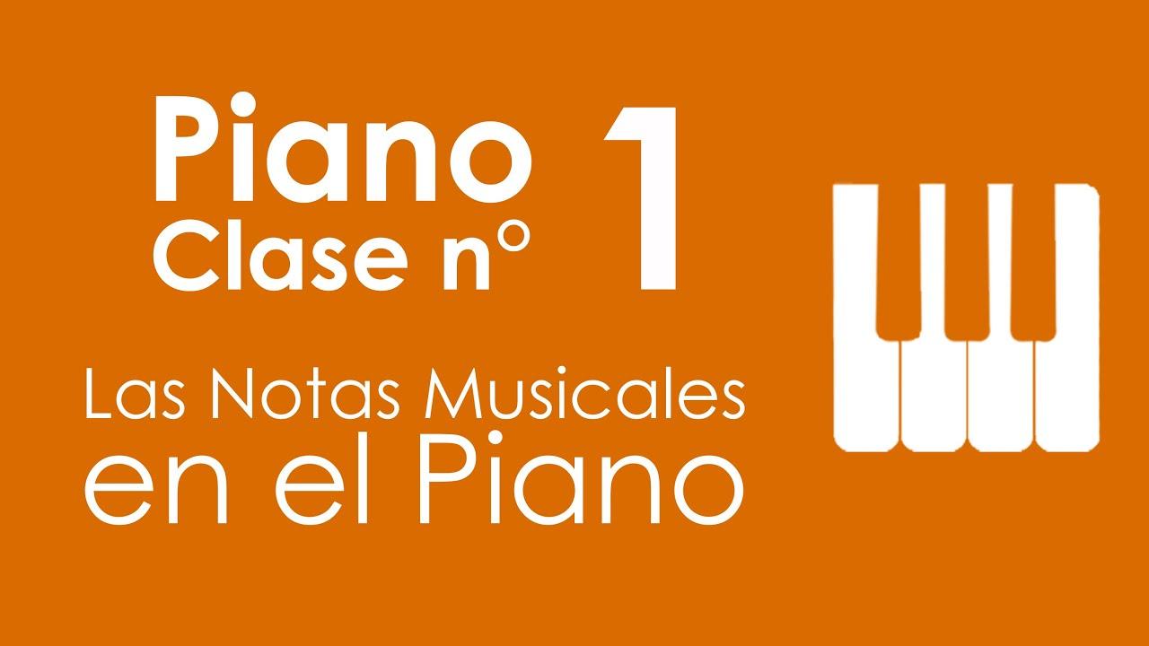 Las Notas Musicales en el Piano | Piano, Clase 1
