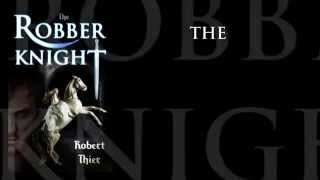 The Robber Knight (Book Trailer)