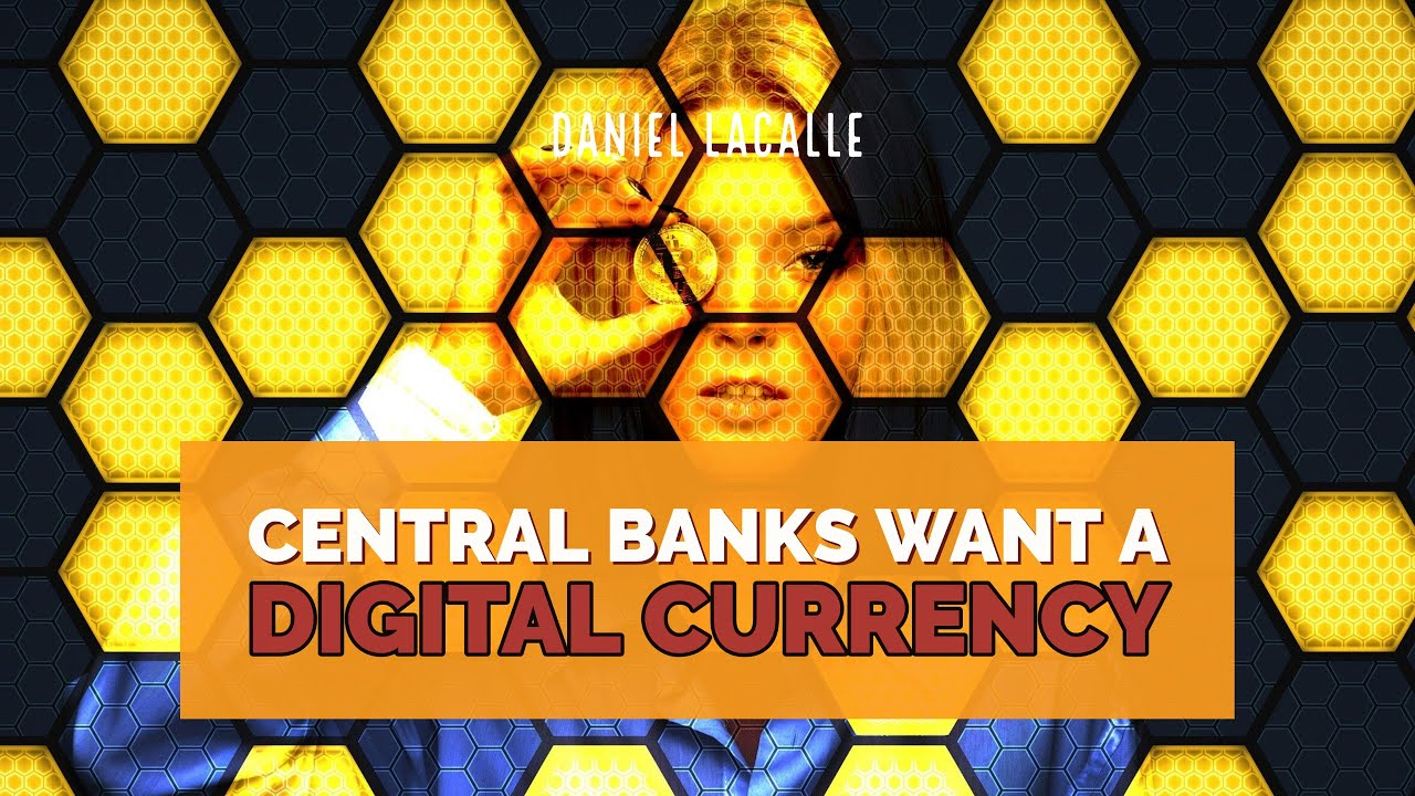 Download Why CENTRAL BANKS Want To Launch A DIGITAL CURRENCY
