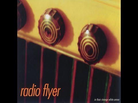 Radio Flyer ~ In Their Strange White Armor (1997) [full album]