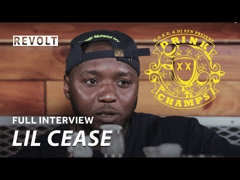 Lil' Cease | Drink Champs (Full Episode)