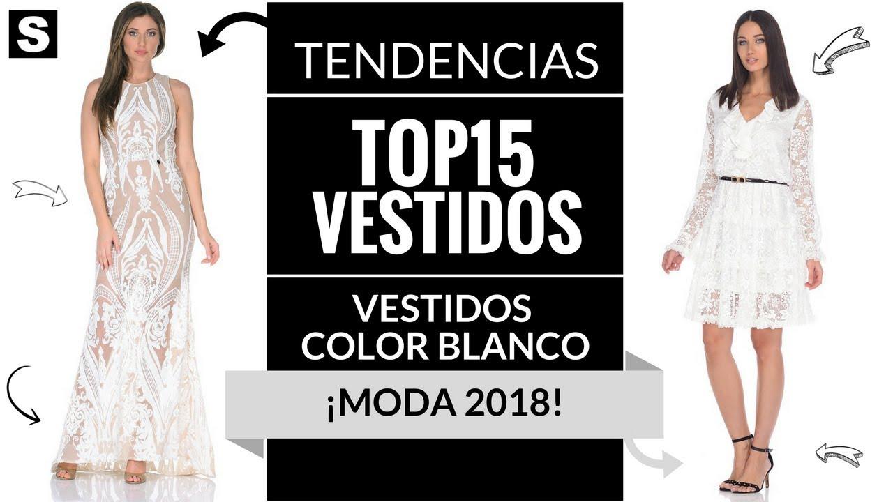 6ba9eefd4 VESTIDOS BLANCOS 👗¡MODA 2018!  Color  Moda  Tendencias  Vestidos ...