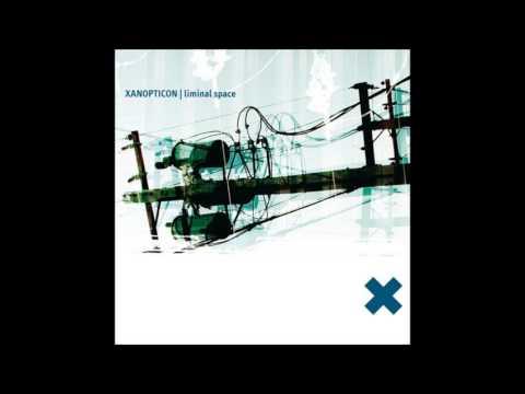 Xanopticon - Liminal Space (2003) Full Album
