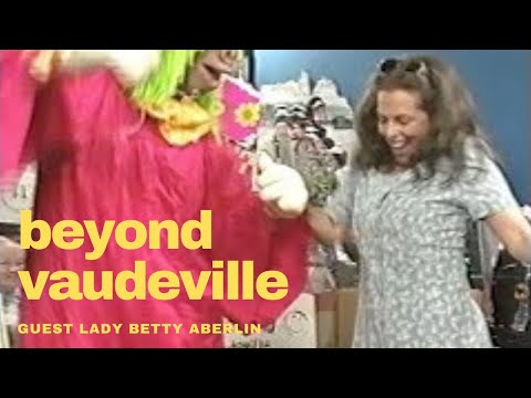 Beyond Vaudeville Episode 75 Betty Aberlin 1996