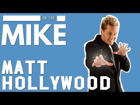MAGICIAN MATT HOLLYWOOD - ON THE MIKE #010