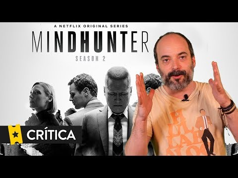 Crítica 'Mindhunter' (T2) CON SPOILERS