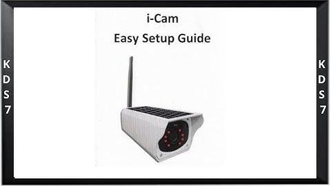 Solar Camera i-Cam Easy Setup Guide d'installation facile