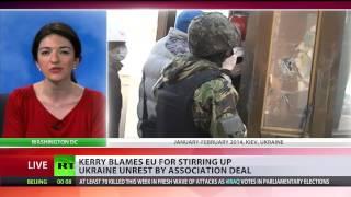 Guilty by Association? Kerry blames EU for stirring up Ukraine unrest