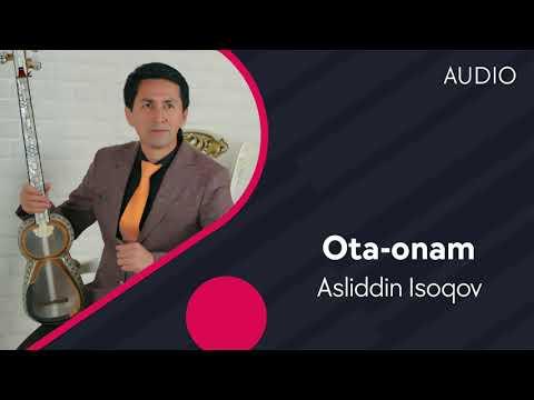 Asliddin Isoqov - Ota