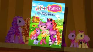 A Carousel Life - Lalaloopsy Ponies: The Big Show