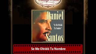 DANIEL SANTOS iLatina CD 159  Boleros Se Me Olvido Tu Nombre , Son Las Doce