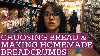 How To Choose Healthy Bread and Make Homemade Breadcrumbs - Mind Over Munch Episode 23