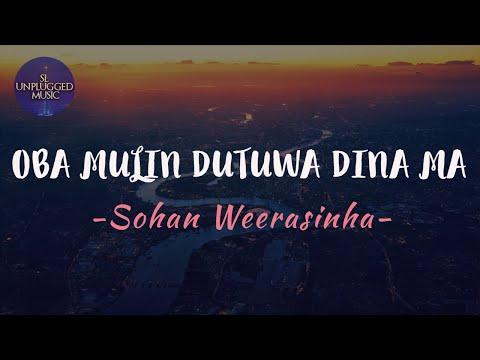 Oba Mulin Dutuwa Dina Ma-(ඔබ මුලින් දුටුව දින මා)-Sohan Weerasinha