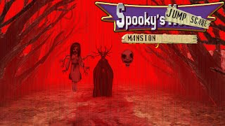 ENDLESS HORRORS! - Spooky's Jump Scare Mansion - #15
