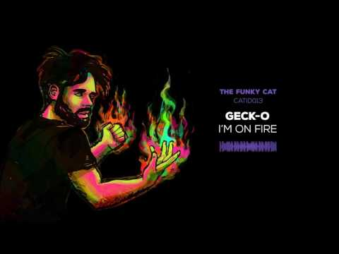 Geck-o - I'm On Fire [CATID013 - official audio]