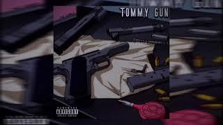 Lx$TDAWNN - TOMMY GUN (Prod. Joshua Beatz)