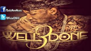 Tyga - Switch Lanes (feat. The Game) [Well Done 3]