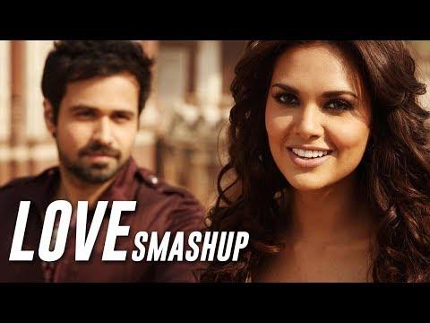 LOVE SMASHUP - DJ CHHAYA