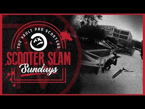 Scooter Slam Sundays - Episode 14 │ The Vault Pro Scooters