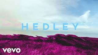 Hedley - Better Days (Audio)...